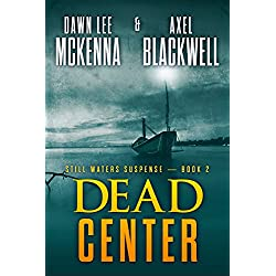Dead Center (The Still Waters Suspense Series Book 2)