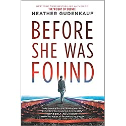 Before She Was Found: A Novel