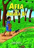 Afia ne Akura Bi (Young Readers' Series)
