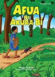 Afua ne Akura Bi (Young Readers' Series)