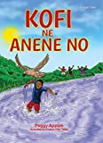Kofi ne Anene No (Young Readers' Series)