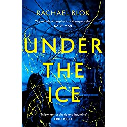 Under the Ice: The unputdownable thriller for winter 2018