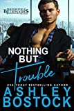 Free eBook - Nothing But Trouble