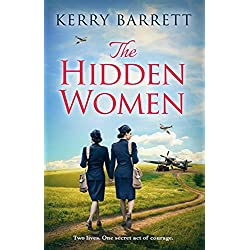 The Hidden Women: An inspirational novel of sisterhood and strength