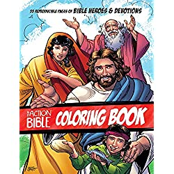 The Action Bible Coloring Book: 55 Reproducible Pages of Bible Heroes and Devotions (Action Bible Series)