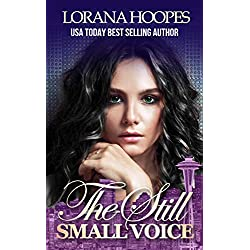 The Still Small Voice: Christian Speculative Fiction (Are You Listening Book 1)