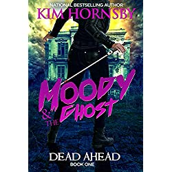 Moody & The Ghost: DEAD AHEAD