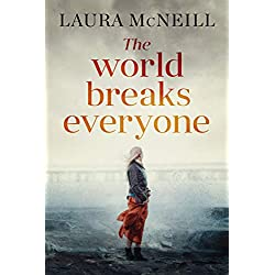 The World Breaks Everyone: A Gripping Cat-and-Mouse Suspense Novel