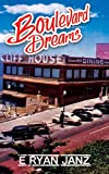 Free eBook - Boulevard Dreams
