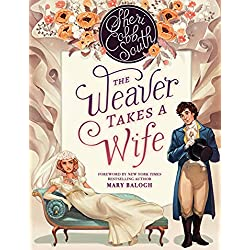 "The Weaver Takes a Wife (The ""Weaver"" series Book 1)"