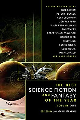 REVIEW: The Best Science Fiction and Fantasy of the Year Volume 1 edited by Jonathan Strahan
