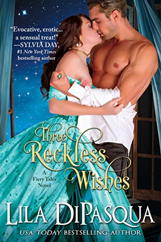 Three Reckless Wishes by Lila DiPasqua. A woman and man are embracing in front of an ornate window. The woman is wearing a teal dress, pulled very low. A pale flower is pinned to the heroine's boob and upon first glance, looks like her nipple is out.