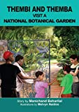 Thembi and Themba Visit a National Botanical Garden (Thembi and Themba Books)