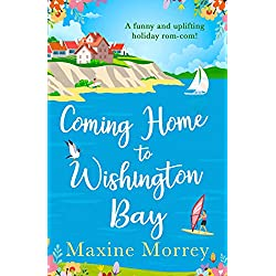 Coming Home to Wishington Bay: A funny and uplifting feel-good romance that's perfect holiday reading for 2019!