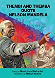 Thembi and Themba Quote Nelson Mandela (Thembi and Themba Books)
