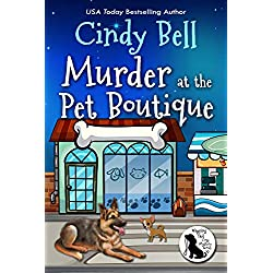 Murder at the Pet Boutique (Wagging Tail Cozy Mystery Book 2)