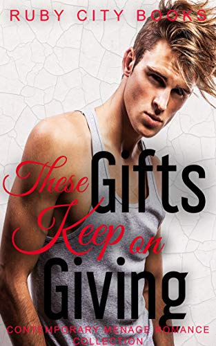 Free eBook - These Gifts Keep on Giving