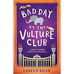 Bad Day at the Vulture Club: Baby Ganesh Agency Book 5