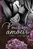 Pour Son Amour T1: For You