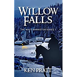 Willow Falls (Matt Bannister Western Book 1)