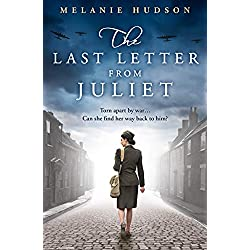 The Last Letter from Juliet: A heartbreaking and unforgettable WW2 historical novel