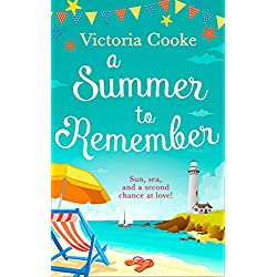 A Summer to Remember: The brand new romantic and heartwarming beach read for summer 2019