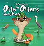 Free eBook - Otto the Otter s Muddy Puddle