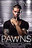 Free eBook - Pawns In The Bishop s Game