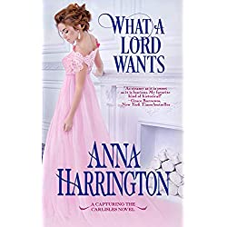 What a Lord Wants (Capturing the Carlisles Book 5)