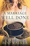 Free eBook - A Marriage Well Done