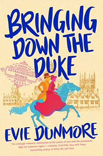 Bringing Down the Duke by Evie Dunmore. An illustrated historical romance cover. There is a silhouette of a galloping horse in orange with a woman in pink at the reins and a man in blue behind her on the horse.