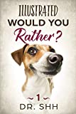 Free eBook - Illustrated Would You Rather
