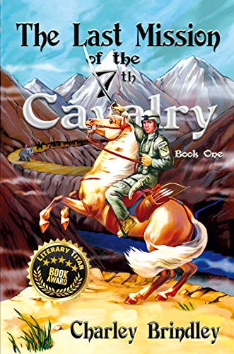 Free eBook - The Last Mission of the Seventh Cavalry