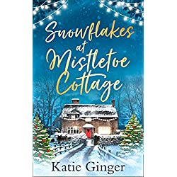 Snowflakes at Mistletoe Cottage: A heartwarming and funny Christmas romance