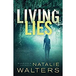 Living Lies (Harbored Secrets Book #1)
