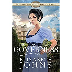 The Governess (Ladies of Miss Bell's Finishing School Book 1)
