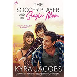 The Soccer Player and the Single Mom