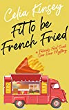 Free eBook - Fit to Be French Fried