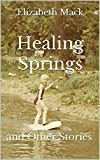 Free eBook - Healing Springs and Other Stories