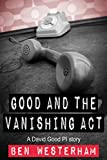 Bargain eBook - Good and the Vanishing Act