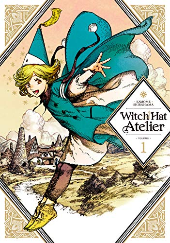 Witch Hat Atelier, Volume 1 by Kamome Shirahama