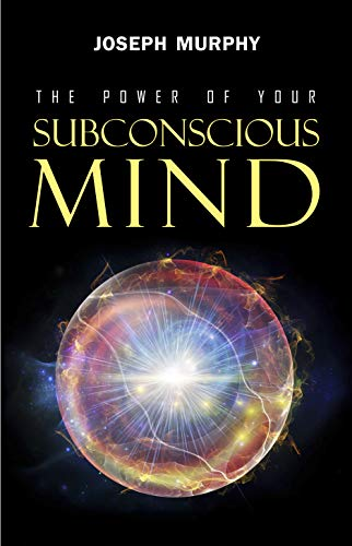 Free eBook - The Power of Your Subconscious Mind