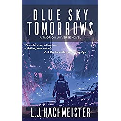 Blue Sky Tomorrows (Triorion: The Series)