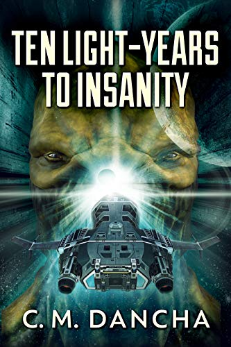 Free eBook - Ten Light Years To Insanity