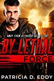 Free eBook - By Lethal Force