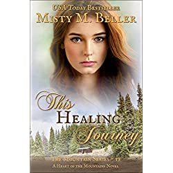 This Healing Journey (Heart of the Mountains Book 7)
