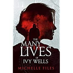 The Many Lives of Ivy Wells: A Time Travel Thriller (Ivy Mystery Series Book 1)