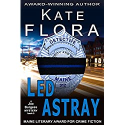 Led Astray (A Joe Burgess Mystery, Book 5) (The Joe Burgess Mystery Series)
