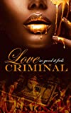Free eBook - Love So Good It Feels Criminal