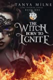 Free eBook - The Witch Born to Ignite
